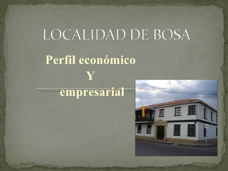 Perfil económico Y empresarial