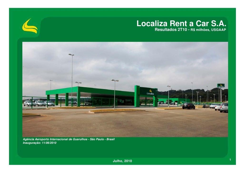 Localiza Rent a Car S.A.                                                                                  Resultados 2T10 ...