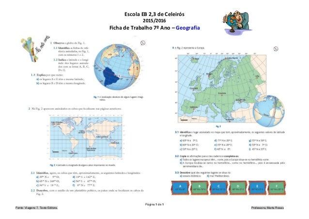 Escola EB 2,3 de Celeirós 2015/2016 Ficha de Trabalho 7º Ano – Geografia Página 1 de 1 Fonte: Viagens 7, Texto Editora. Pr...