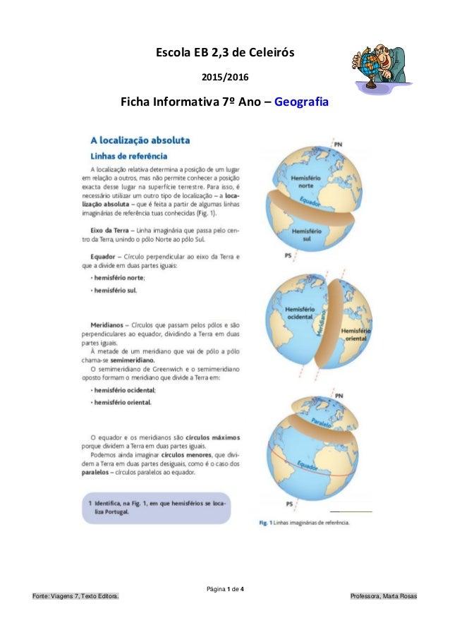 Escola EB 2,3 de Celeirós 2015/2016 Ficha Informativa 7º Ano – Geografia Página 1 de 4 Fonte: Viagens 7, Texto Editora. Pr...