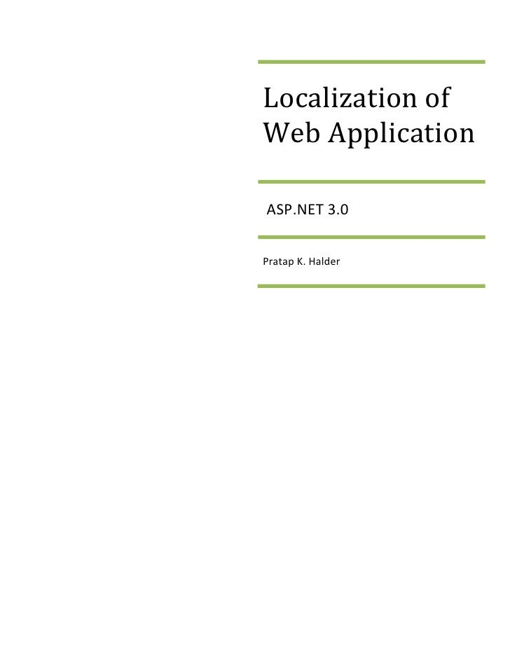 Localization of Web Application  ASP.NET 3.0   Pratap K. Halder