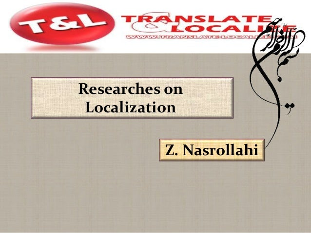 Researches on Localization Z. Nasrollahi