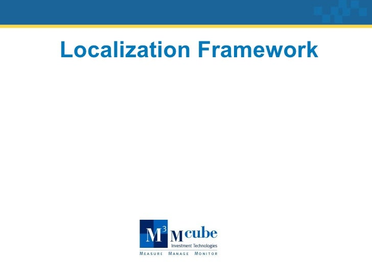 Localization Framework