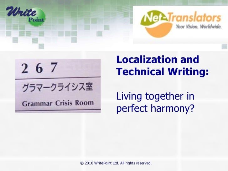Localization and Technical Writing:   Living together in perfect harmony?