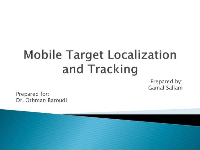 Prepared by: Gamal Sallam Prepared for: Dr. Othman Baroudi