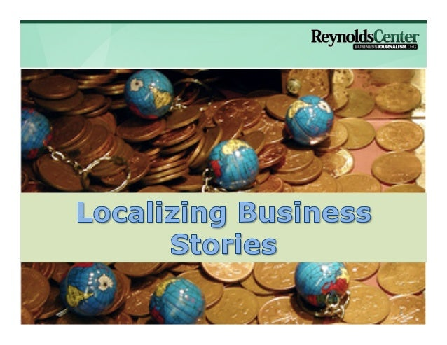 Localizing Business Stories                                            1                         Photo by Flickr user p2...