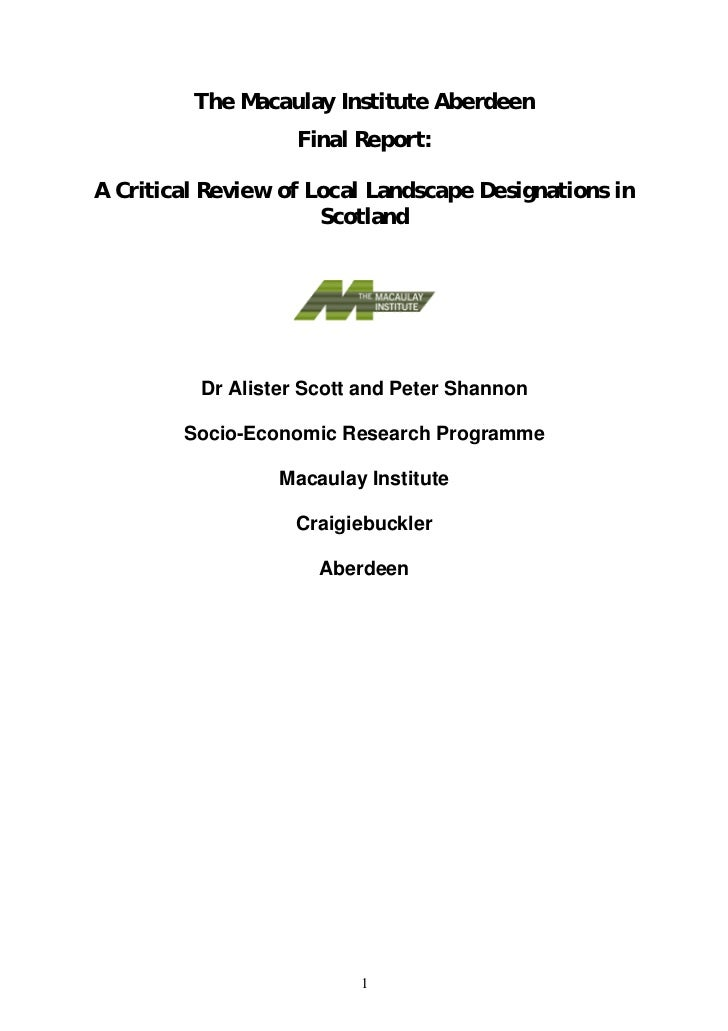The Macaulay Institute Aberdeen                   Final Report:A Critical Review of Local Landscape Designations in       ...