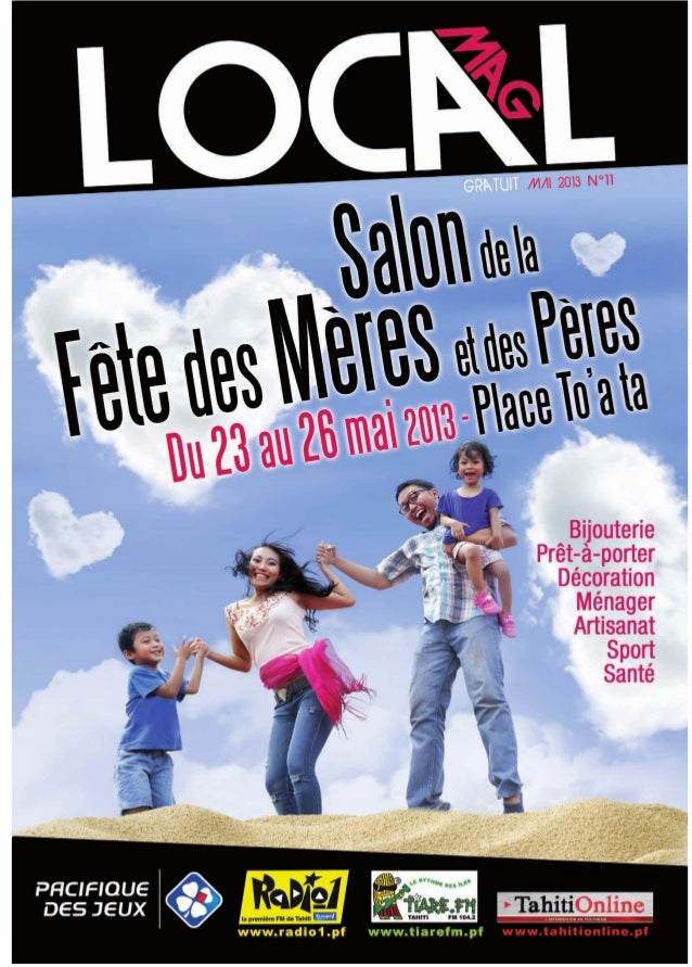 SALON DE LA FÊTEDES MÈRES ET DES PÈRESUN SALON PAS COMMELES AUTRES !EDITION2013Les soirées de la ModeVendredi et Samedi de...