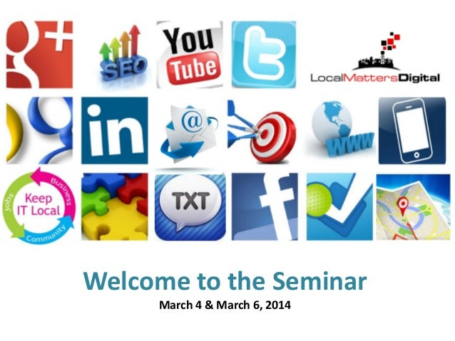 Grow Your Business!  Welcome to the Seminar March 4 & March 6, 2014