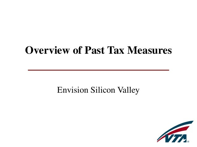 Overview of Past Tax Measures Envision Silicon Valley