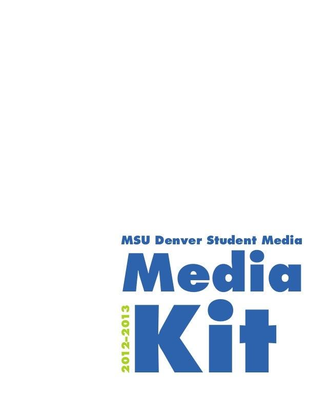 MSU Denver Student Media Media       Kit2012–2013