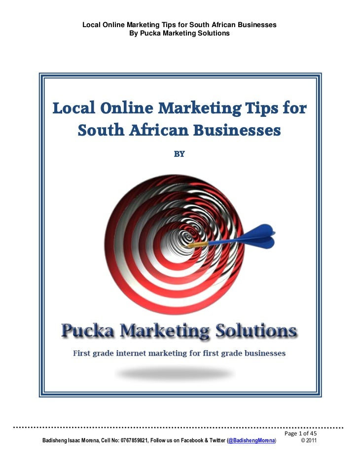Local Online Marketing Tips for South African Businesses                             By Pucka Marketing Solutions    Local...