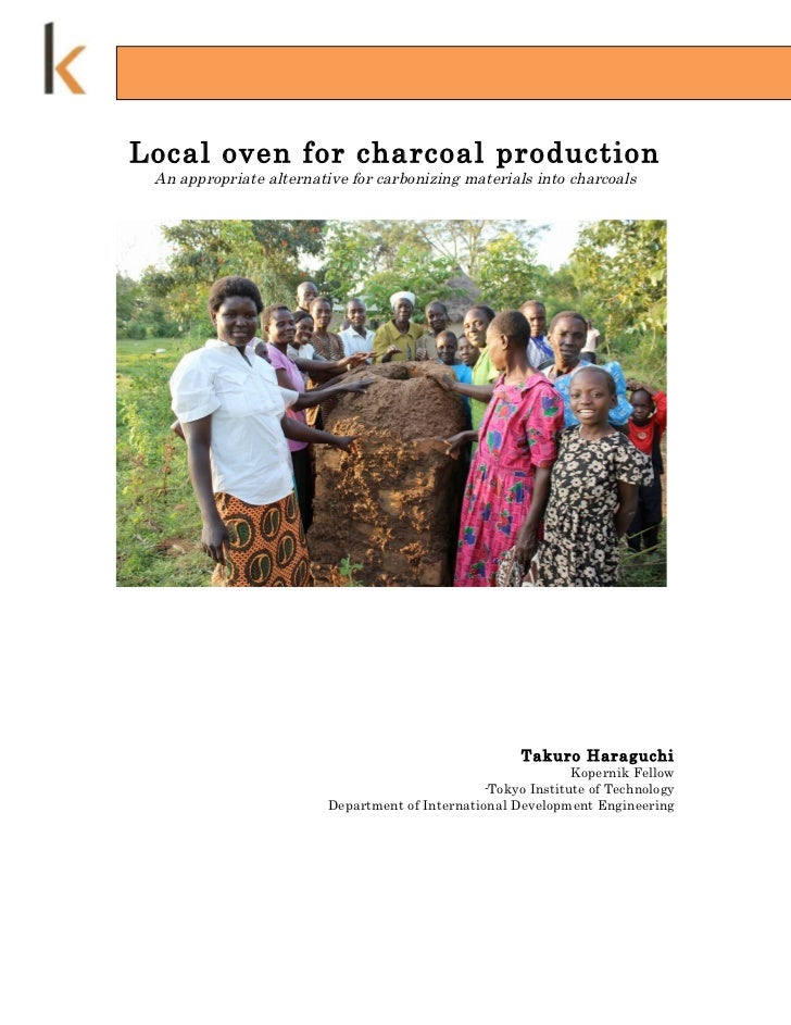 Local oven for charcoal production An appropriate alternative for carbonizing materials into charcoals                    ...