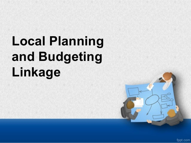 Local Planning and Budgeting Linkage