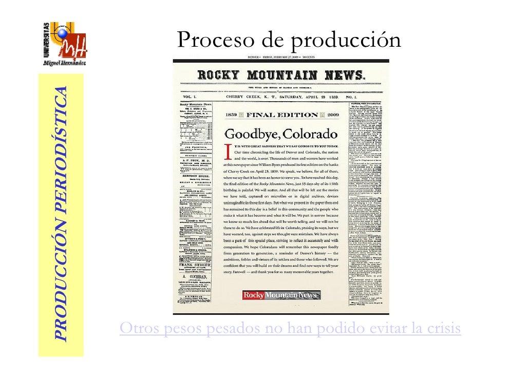 Proceso de producción PRODUCCIÓN PERIODÍSTICA                               Otros pesos pesados no han podido evitar la cr...