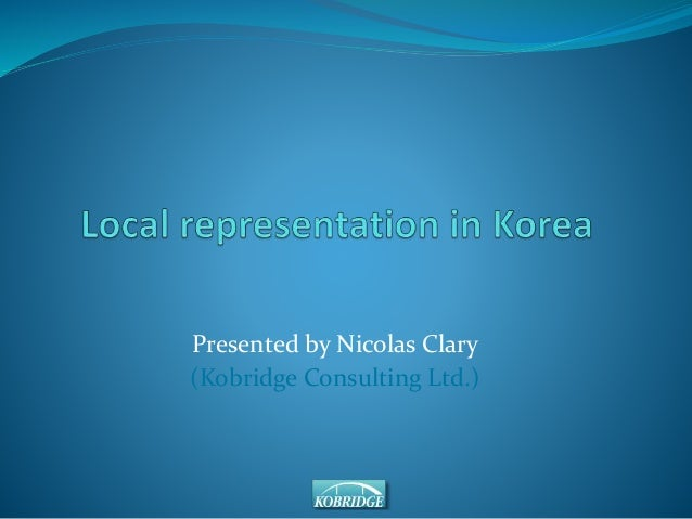 Presented by Nicolas Clary  (Kobridge Consulting Ltd.)