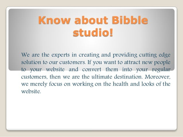 Know about Bibble studio! We are the experts in creating and providing cutting edge solution to our customers. If you want...