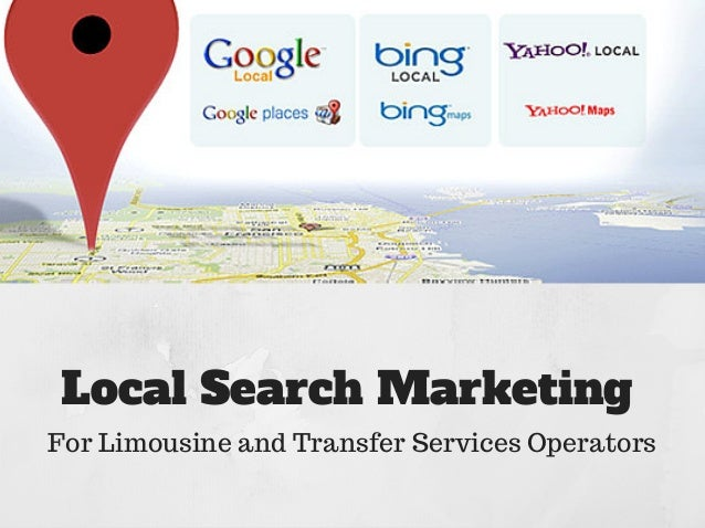 Local Search Marketing For Limousine and Transfer Services Operators