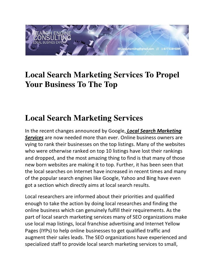 Local Search Marketing Services To PropelYour Business To The TopLocal Search Marketing ServicesIntherecentchanges...