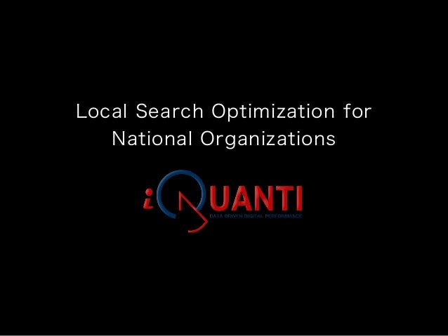 Local Search Optimization forNational Organizations