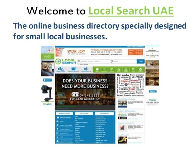 Welcome to Local Search UAE The online business directory specially designed for small local businesses.
