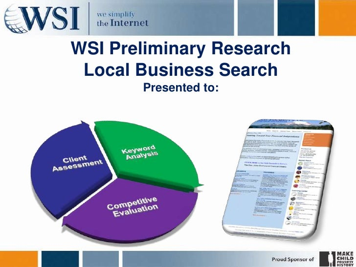 WSI Preliminary ResearchLocal Business SearchPresented to:<br />
