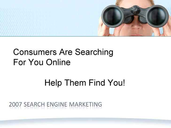 Consumers Are Searching For You Online Help Them Find You!
