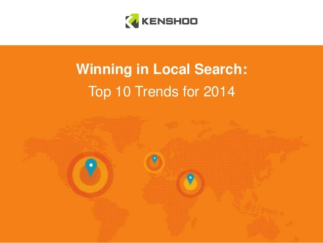 Winning in Local Search:  Top 10 Trends for 2014