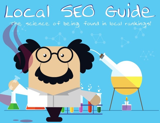 Local SEO GuideLocal SEO GuideT he science of being found in local rankings!