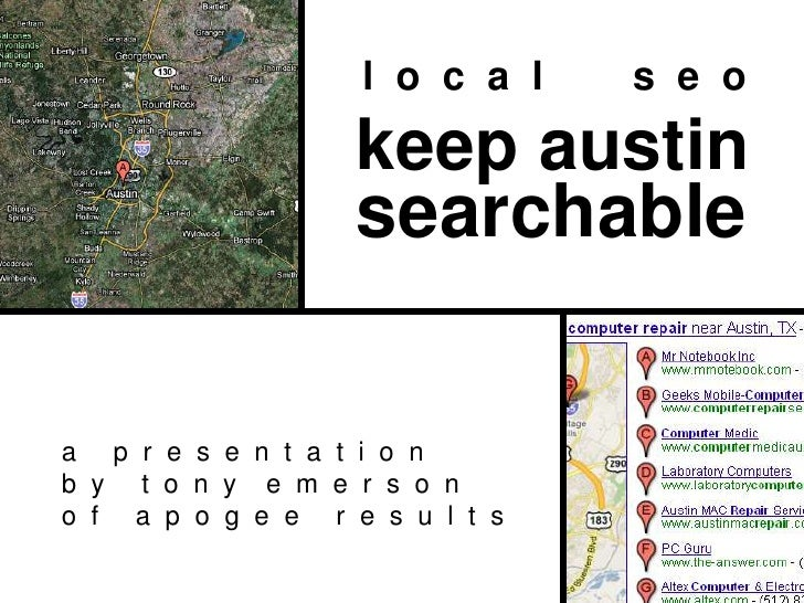 l  o  c  a  l        s  e  o<br />keep austin<br />searchable<br />a     p  r  e  s  e  n  t  a  t  i  o  n<br />b  y     ...