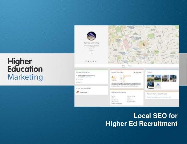 Local SEO for Higher Ed Recruitment Slide 1 Local SEO for Higher Ed Recruitment