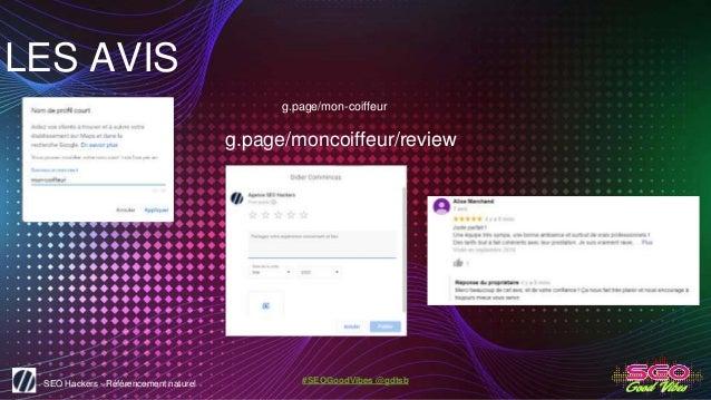 SEO Hackers - Référencement naturel #SEOGoodVibes @gdtsb LES AVIS g.page/mon-coiffeur g.page/moncoiffeur/review