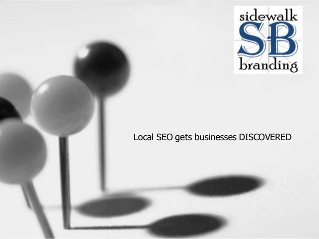 Local SEO gets businesses DISCOVERED