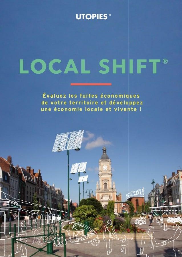 LOCAL SHIFT® Évaluez les fuites économiques de votre territoire et développez une économie locale et vivante !