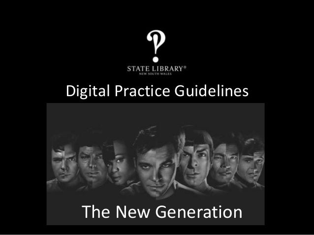 Digital Practice Guidelines The New Generation