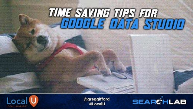 Time-saving Tips for Google Data Studio