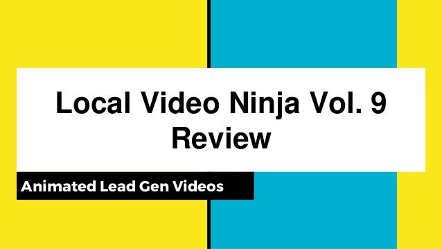 Local Video Ninja Vol. 9 Review Animated Lead Gen Videos