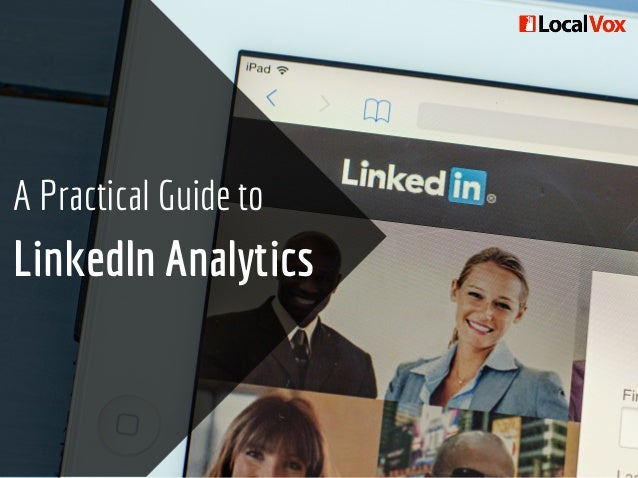 A Practical Guide to LinkedIn Analytics
