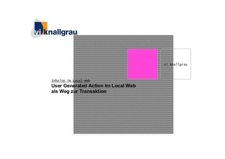 vi knallgrauInhalte im Local WebUser Generated Action im Local Webals Weg zur Transaktion