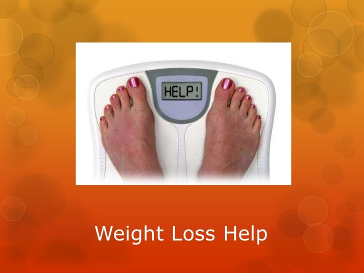 Weight Loss Help<br />