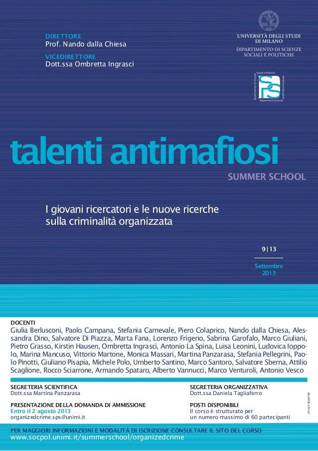 SUMMER SCHOOL I giovani ricercatori e le nuove ricerche sulla criminalità organizzata talentiantimafiosi SEGRETERIA SCIENT...