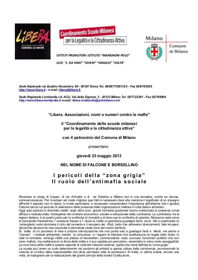 """ISTITUTI PROMOTORI: ISTITUTO """"MARIGNONI-POLO""""LICEI """"L. DA VINCI"""" """"SEVERI"""" """"VIRGILIO"""" """"VOLTA""""Sede Nazionale via Quattro Nov..."""