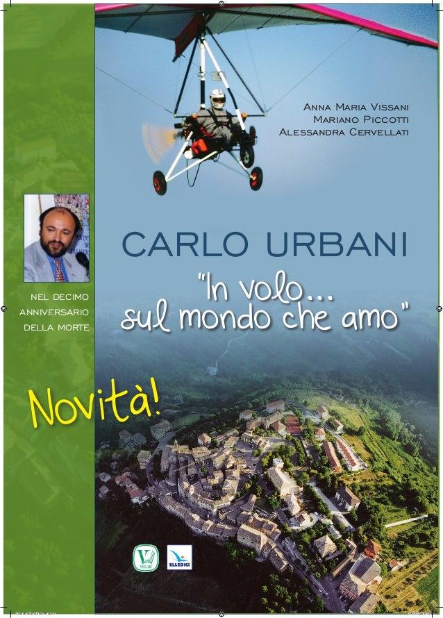 """CARLO URBANI """"In volo... sul mondo che amo""""                                                                               ..."""