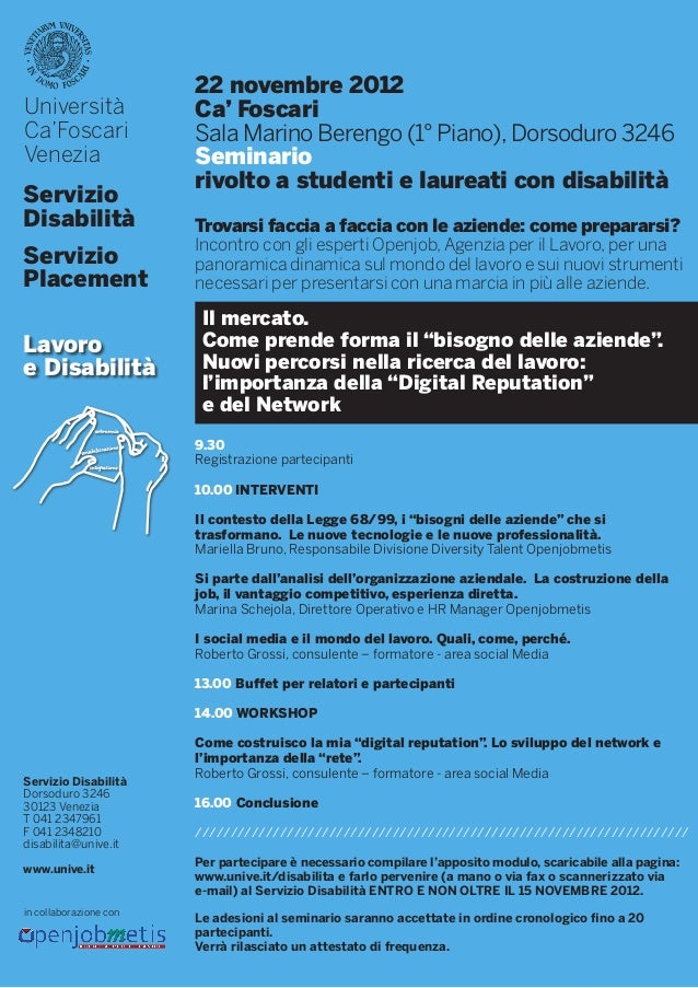 22 novembre 2012Università              Ca' FoscariCa'Foscari              Sala Marino Berengo (1° Piano), Dorsoduro 3246V...