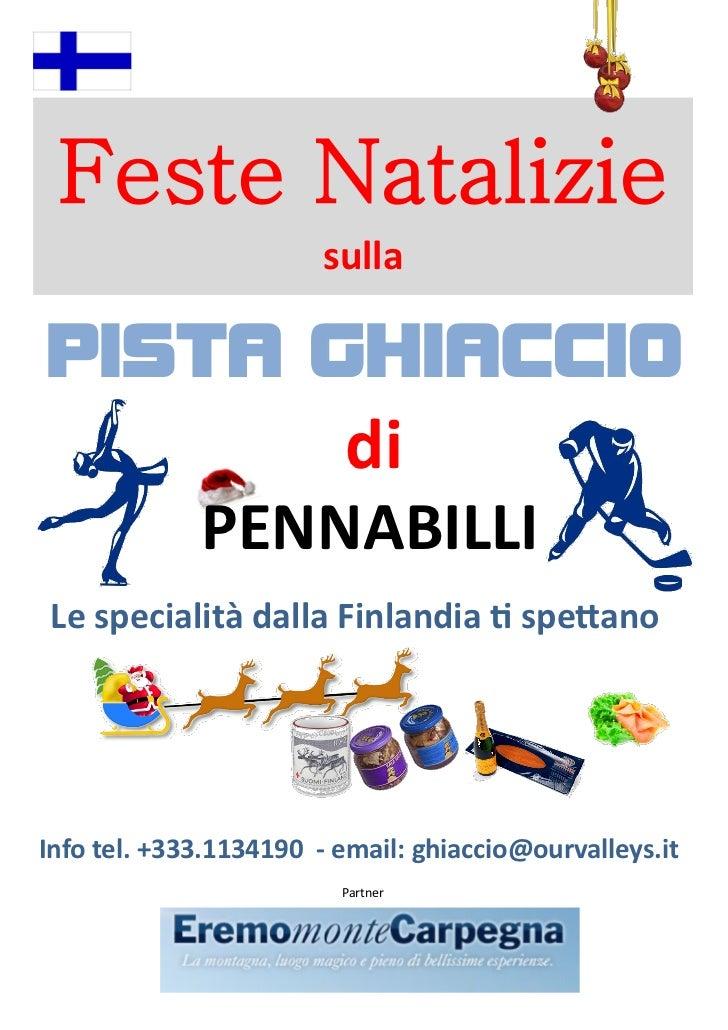 Feste Natalizie                        sullaPISTA GHIACCIO                         di             PENNABILLILe specialità ...