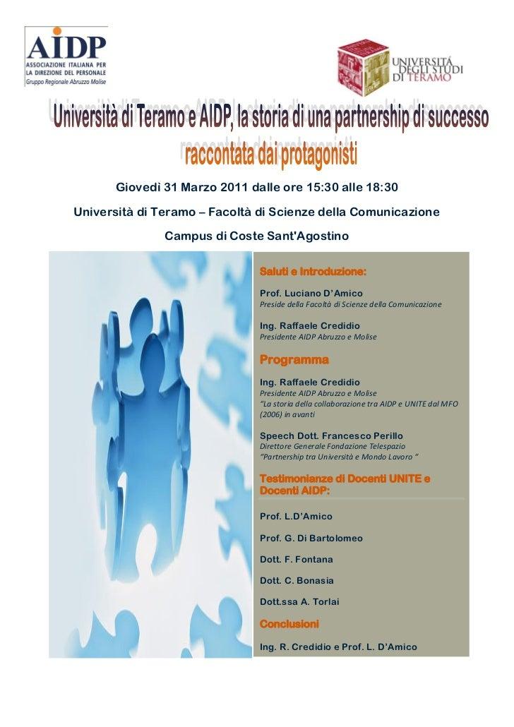 Giovedì 31 Marzo 2011 dalle ore 15:30 alle 18:30Università di Teramo – Facoltà di Scienze della Comunicazione             ...
