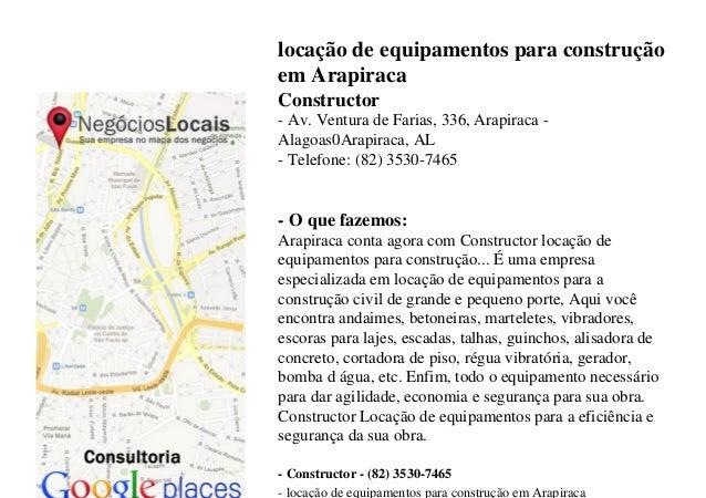 locação de equipamentos para construçãoem ArapiracaConstructor- Av. Ventura de Farias, 336, Arapiraca -Alagoas0Arapiraca, ...