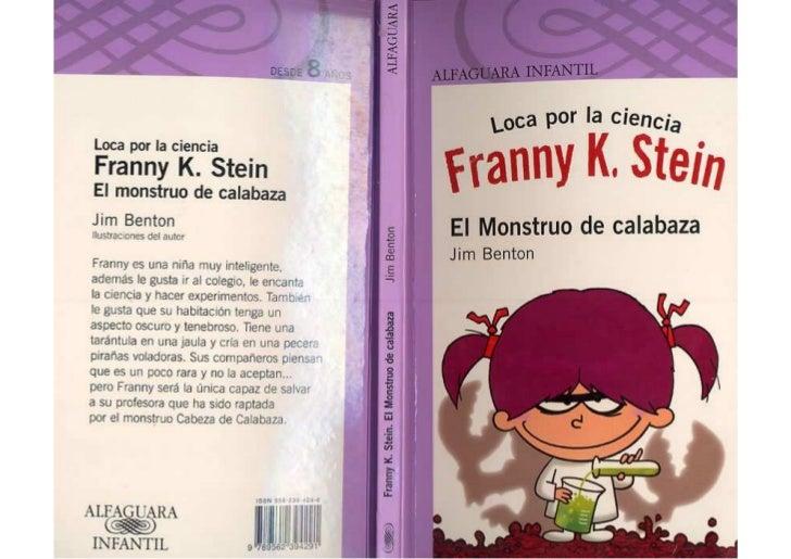 Loca por la ciencia, franny k. stein   el monstruo de calabaza