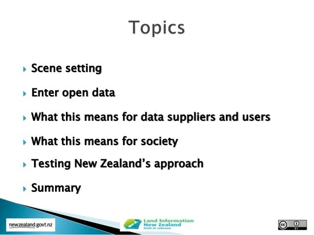  Scene setting  Enter open data  What this means for data suppliers and users  What this means for society  Testing N...