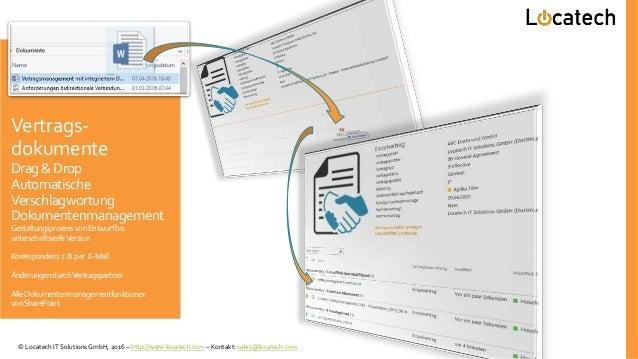 Vertrags- dokumente Drag& Drop Automatische Verschlagwortung Dokumentenmanagement GestaltungsprozessvonEntwurfbis untersch...